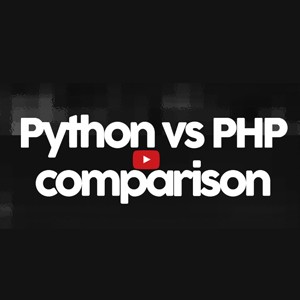 Asemanari si deosebiri intre Python si PHP  (Python vs PHP)